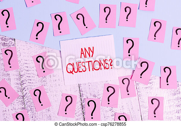 Word writing text Any Questions Question. Business concept for you say write order to ask demonstrating about something Scribbled and crumbling papers with thick cardboard above wooden table. - csp76278855