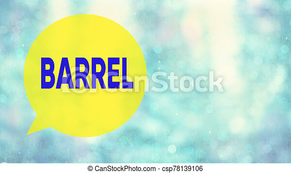 Word writing text Barrel. Business concept for cylindrical container bulging out in the middle made of wooden staves. - csp78139106