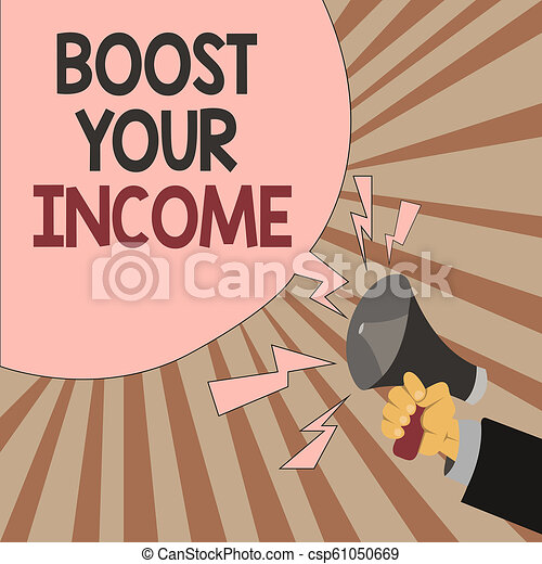 f4c245ca90de5 Word writing text Boost Your Income. Business concept for Increase your  money Investment Freelancing Trading