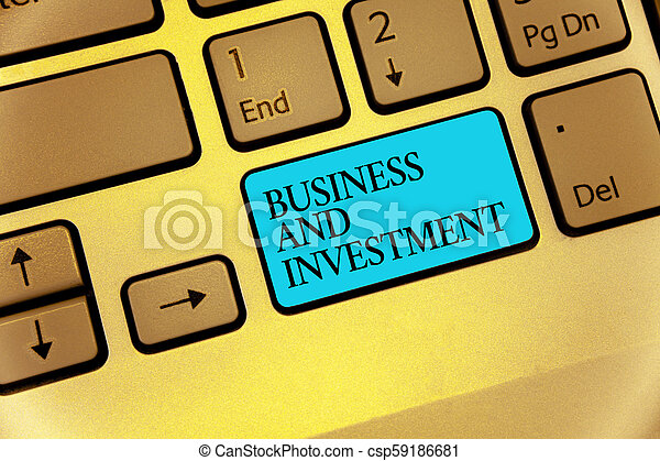 Word writing text Business And Investment. Business concept for putting your money in field to increase them Keyboard blue key Intention create computer computing reflection document. - csp59186681