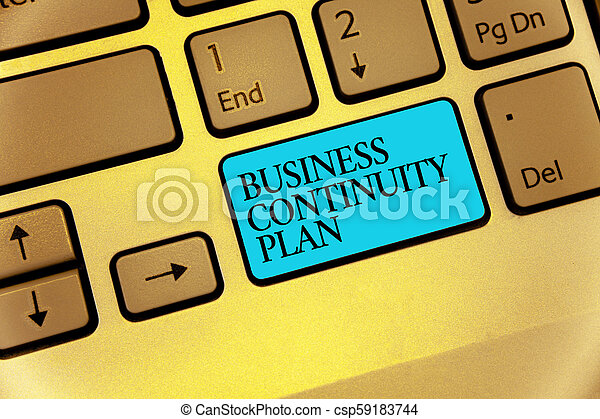 Word writing text Business Continuity Plan. Business concept for creating systems prevention deal potential threats Keyboard blue key Intention create computer computing reflection document. - csp59183744
