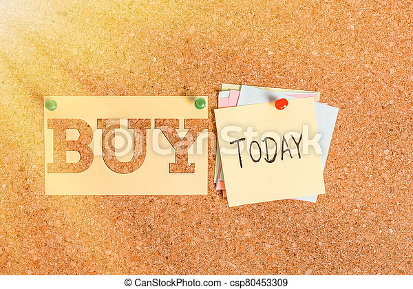 Word writing text Buy. Business concept for to get something by paying money for it Acquire possession or ownership Corkboard color size paper pin thumbtack tack sheet billboard notice board. - csp80453309