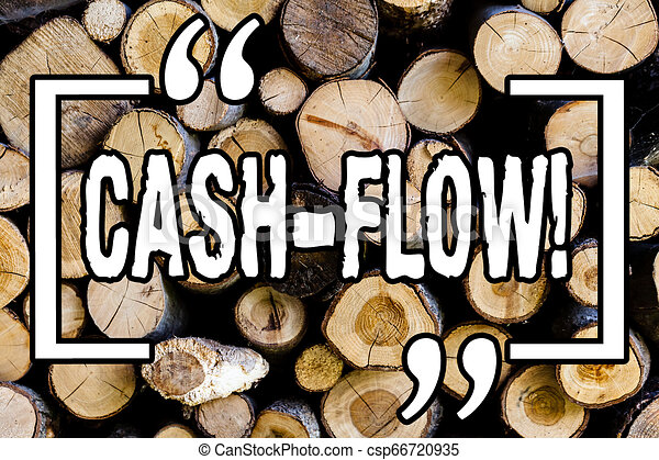 Word writing text Cash Flow. Business concept for Virtual movement of money by company finance department statistics Wooden background vintage wood wild message ideas intentions thoughts. - csp66720935