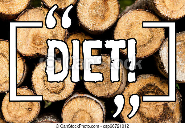 Word writing text Diet. Business concept for Dietitians create meal plans to adopt and maintain healthy eating Wooden background vintage wood wild message ideas intentions thoughts. - csp66721012