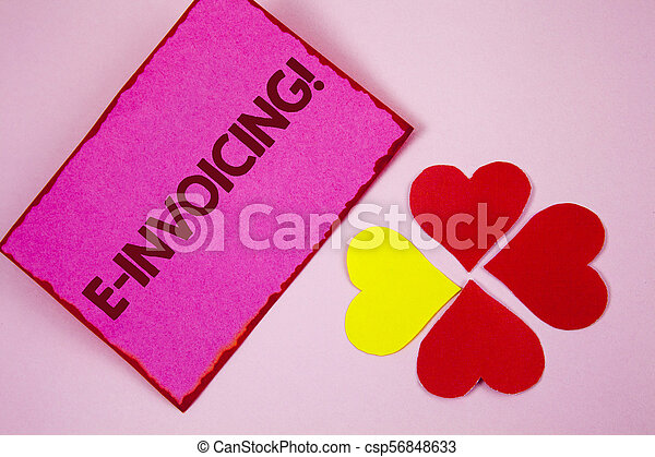 Word writing text E-Invoicing Motivational Call. Business concept for Company encourages use of digital billing written on Sticky note paper on plain Pink background Paper Hearts next to it. - csp56848633