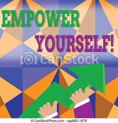 Word writing text Empower Yourself. Business concept for taking control of our life setting goals and making choices photo of Hand Holding Colorful Huge 3D Arrow Pointing and Going Up. - csp68511878