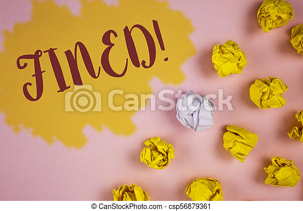 Word writing text Fined Motivational Call. Business concept for No penalty charge for late credit card bill payment written on Painted background Crumpled Paper Balls next to it. - csp56879361