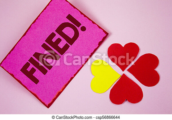 Word writing text Fined Motivational Call. Business concept for No penalty charge for late credit card bill payment written on Sticky note paper on plain Pink background Paper Hearts next to it. - csp56866644