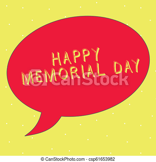 Word writing text Happy Memorial Day. Business concept for Honoring Remembering those who died in military service - csp61653982
