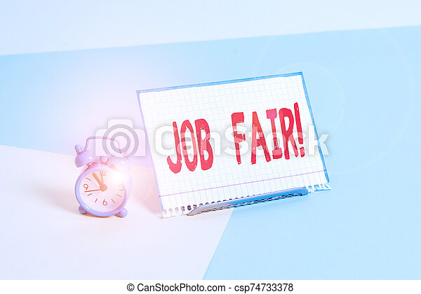 Word writing text Job Fair. Business concept for event in which employers recruiters give information to employees Mini size alarm clock beside a Paper sheet placed tilted on pastel backdrop. - csp74733378
