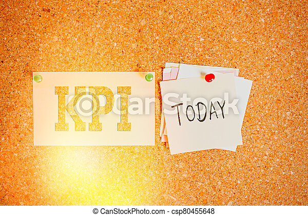 Word writing text Kpi. Business concept for Evaluate the success of an organization in a particular activity Corkboard color size paper pin thumbtack tack sheet billboard notice board. - csp80455648