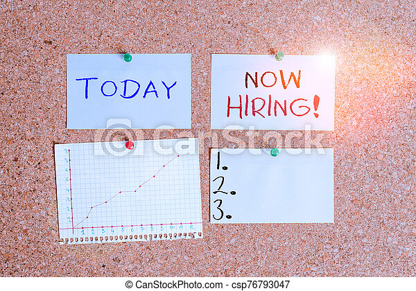 Word writing text Now Hiring. Business concept for finding evaluating working relationship with future employees Corkboard color size paper pin thumbtack tack sheet billboard notice board. - csp76793047