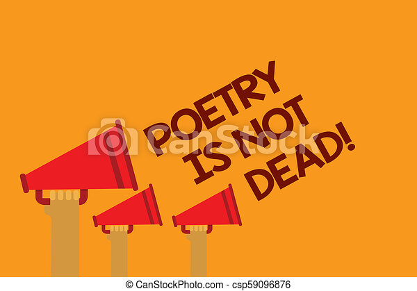 Word Writing Text Poetry Is Not Dead Business Concept For Aesthetic