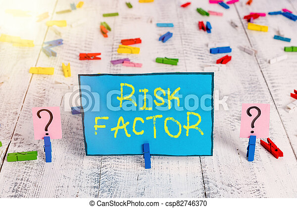 Word writing text Risk Factor. Business concept for Characteristic that may increase the percentage of acquiring a disease Scribbled and crumbling sheet with paper clips placed on the wooden table. - csp82746370
