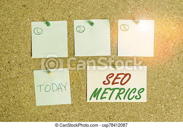 Word writing text Seo Metrics. Business concept for measure the perforanalysisce of website for organic search results Corkboard color size paper pin thumbtack tack sheet billboard notice board. - csp78412087