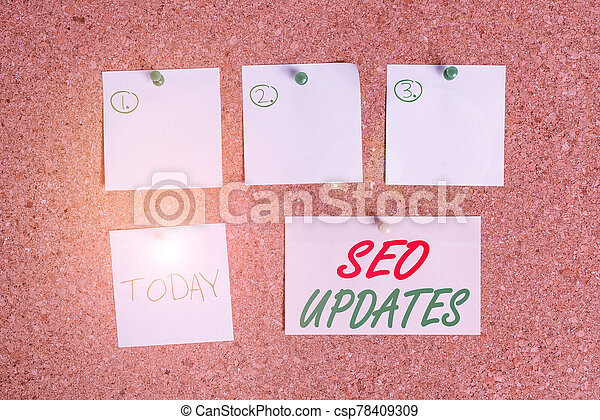Word writing text Seo Updates. Business concept for new information or design in search engine optimization Corkboard color size paper pin thumbtack tack sheet billboard notice board. - csp78409309