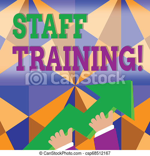 Word writing text Staff Training. Business concept for learn specific knowledge improve perforanalysisce in current roles photo of Hand Holding Colorful Huge 3D Arrow Pointing and Going Up. - csp68512167