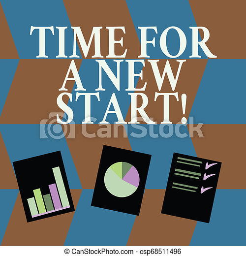 Word writing text Time For A New Start. Business concept for something is supposed to begin right now Fresh job Presentation of Bar, Data and Pie Chart Diagram Graph Each on White Paper. - csp68511496