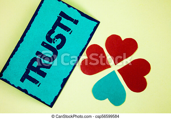 Word writing text Trust Motivational Call. Business concept for Belief in the Reliability Truth Ability Confidence written on Sticky Note paper on plain background Paper Love Hearts next to it. - csp56599584