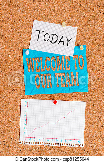 Word writing text Welcome To Our Team. Business concept for introducing another an individual to your team mates Corkboard color size paper pin thumbtack tack sheet billboard notice board. - csp81255644