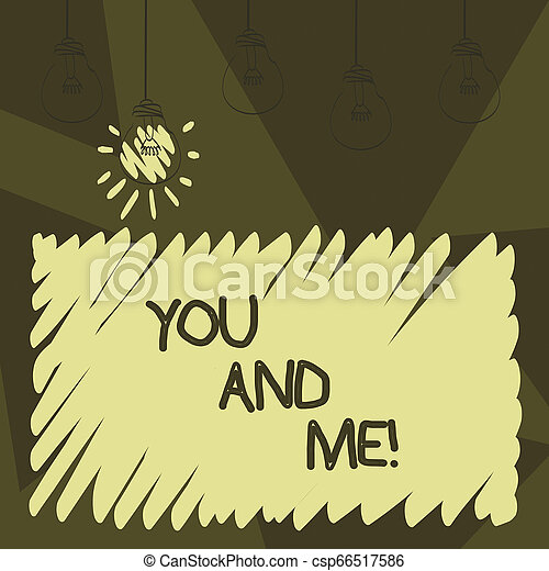 Word writing text You And Me. Business concept for Couple Relationship compromise Expressing roanalysistic feelings. - csp66517586