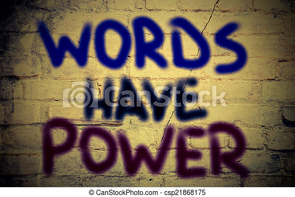 Words Have Power Concept - csp21868175