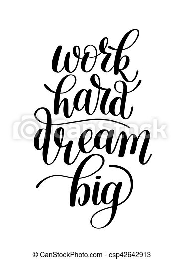 Work Hard Dream Big Word Expression Quote Illustration In Vec