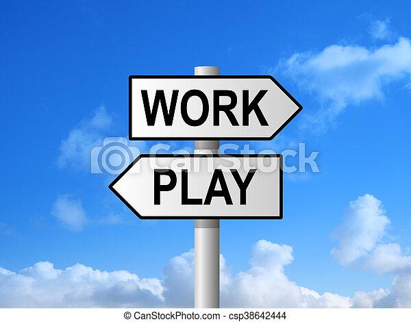 Work Play Signpost - csp38642444