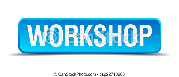Workshop blue 3d realistic square isolated button - csp22713605