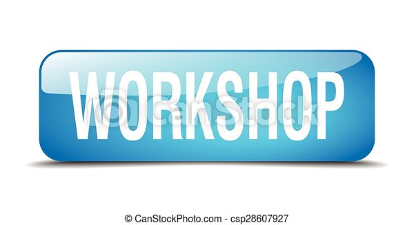 workshop blue square 3d realistic isolated web button - csp28607927