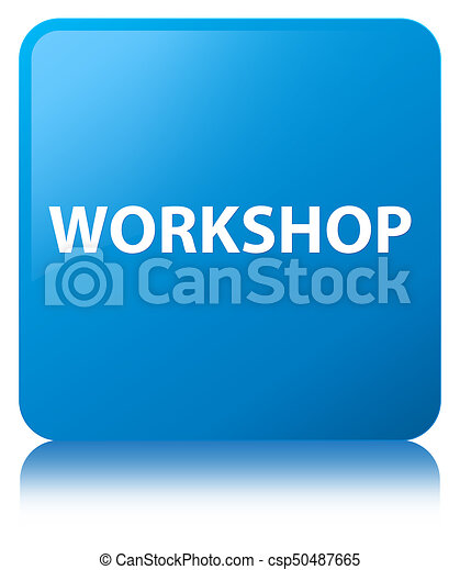 Workshop cyan blue square button - csp50487665