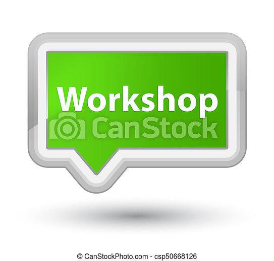 Workshop prime soft green banner button - csp50668126
