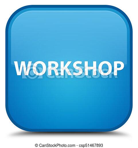 Workshop special cyan blue square button - csp51467893