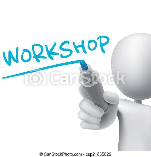 workshop word written by 3d man  - csp21865822
