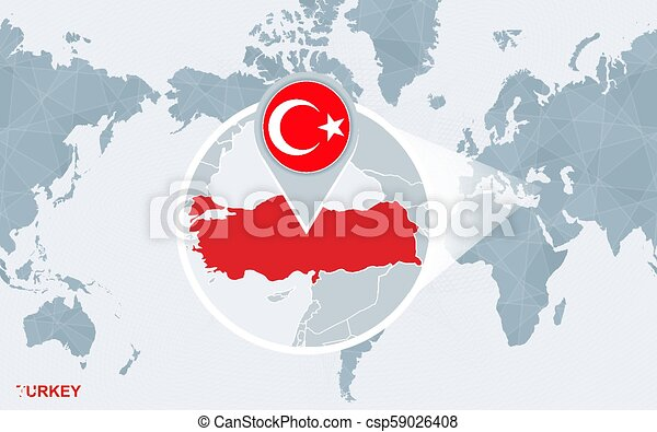 World map centered on america with magnified turkey. blue flag and ...
