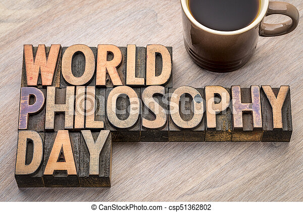 World Philosophy Day word abstract in wood type - csp51362802