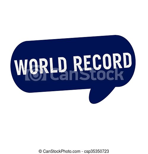 World Record Wording On S Ch Bubbles Blue Cylinder Csp35350723