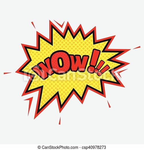 WOW - comic speech bubble in pop art style - csp40978273