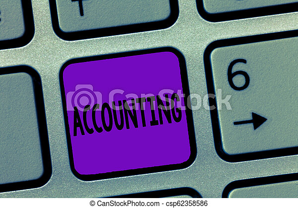 Writing note showing Accounting. Business photo showcasing Process Work of keeping and analyzing financial accounts - csp62358586