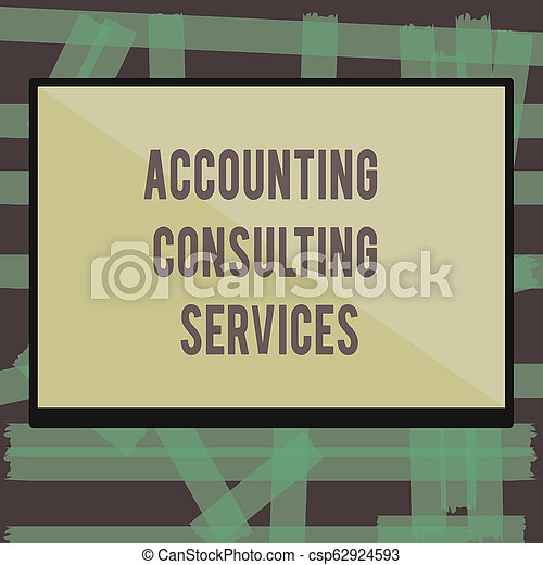 Writing note showing Accounting Consulting Services. Business photo showcasing Preparation of Periodic Financial Statements - csp62924593