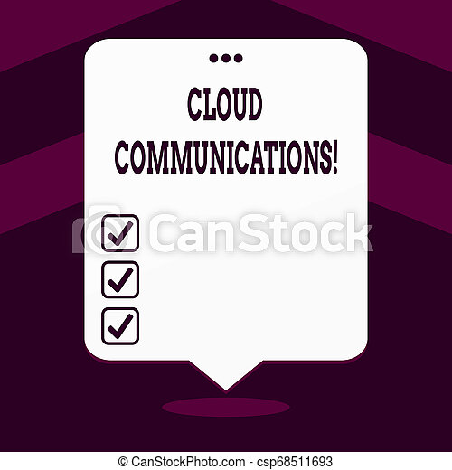 Writing note showing Cloud Communications. Business photo showcasing the internetbased voice and data communications White Speech Balloon Floating with Three Punched Hole on Top. - csp68511693