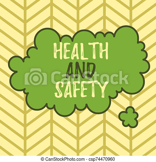Writing note showing Health And Safety. Business photo showcasing procedures intended to prevent accident in workplace Asymmetrical uneven shaped pattern object multicolour design. - csp74470960