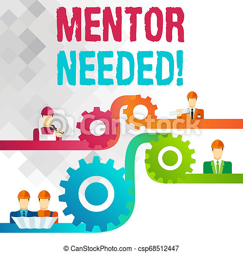 Writing note showing Mentor Needed. Business photo showcasing Employee training under senior assigned act as advisor Cog Gear Setting Icon Connect Men from Different Character. - csp68512447