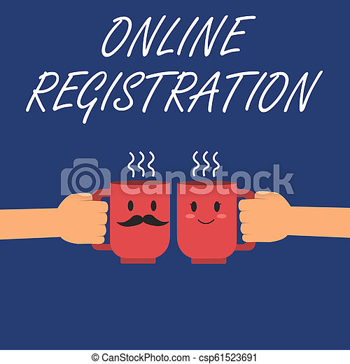 Writing note showing Online Registration. Business photo showcasing Process to Subscribe to Join an event club via Internet - csp61523691