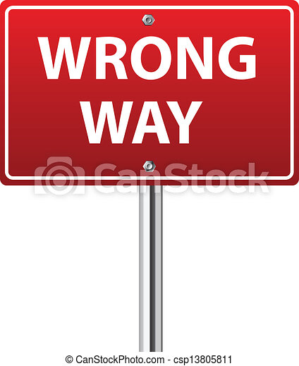 wrong way traffic sign on white