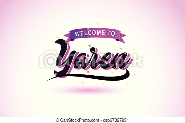 Yaren Welcome to Creative Text Handwritten Font with Purple Pink Colors Design. - csp67327931