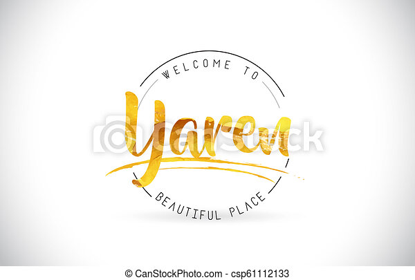 Yaren Welcome To Word Text with Handwritten Font and Golden Texture Design. - csp61112133