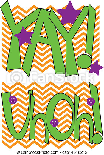 yay uhoh colorful graphic on chevron background with yah rh canstockphoto com yay it's monday clipart yippee ki yay clipart