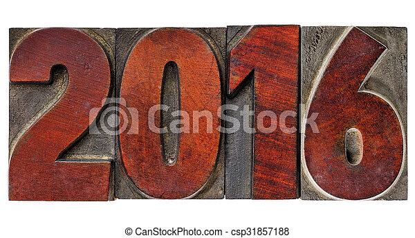 year 2016 in vintage wood type - csp31857188