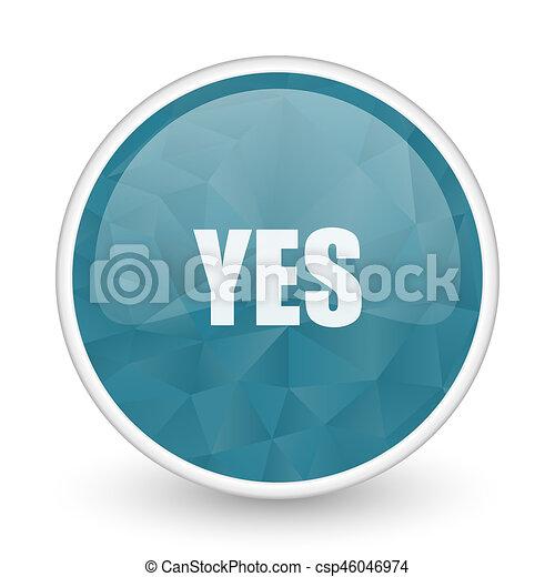 Yes brillant crystal design round blue web icon. - csp46046974